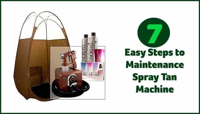 Maintenance Spray Tan Machine